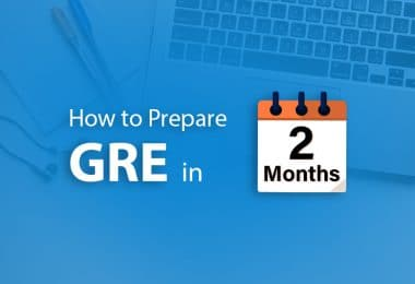 How to prepare for GRE in 2 months, GRE 2 months study guide, GRE study plan 2 months