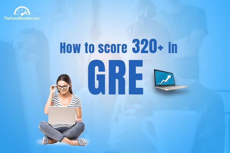 GRE Tips to score 320+