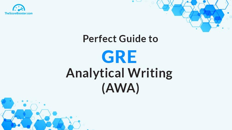 GRE Analytical Writing (AWA) Guide