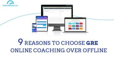 Reasons to choose GRE online coaching