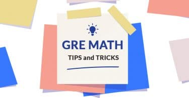 GRE math tips and tricks