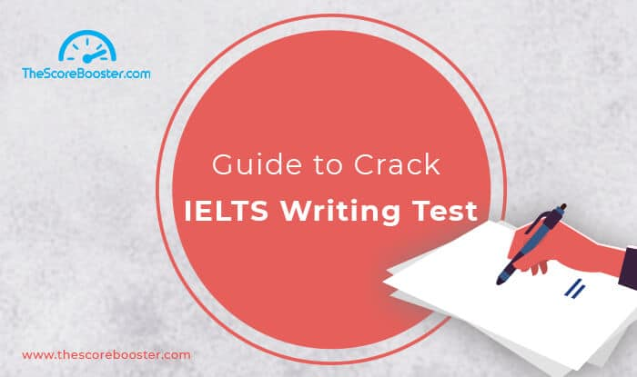 Guide to Crack IELTS Writing Test