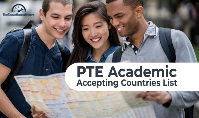 PTE Academic Accepting Countries